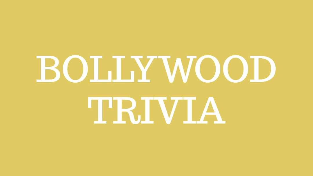 Bollywood Trivia Quiz